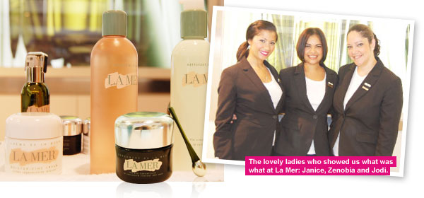 La Mer products and the lovely ladies: Janice, Zenobia and jodi