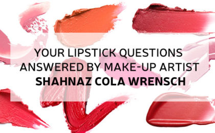 Your lipstick questions answered