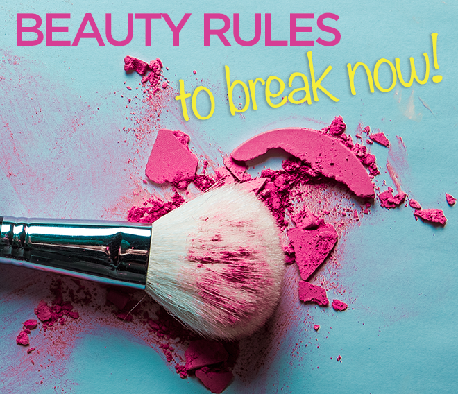 10 Beauty Rules to Break Now 1